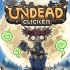 Undead Clicker Tapping Rpg